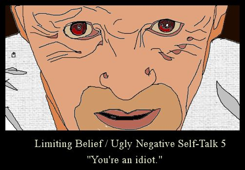 limiting-belief-5-you-are-an-idiot
