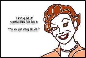 limiting-belief-8-you-are-insane